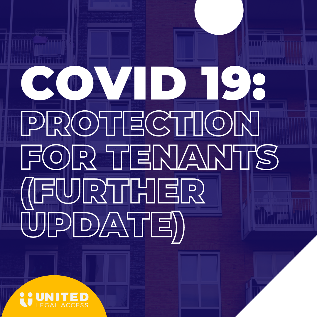 Covid-19: Protection for tenants (further update)